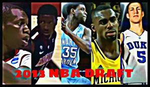 2013年NBAドラフト 【1巡目21位~25位】