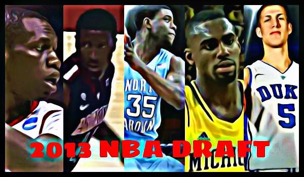 2013年NBAドラフト【1巡目21位~25位】